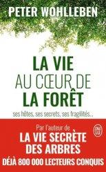 Dernières parutions sur À la campagne - En forêt, La vie au coeur de la forêt