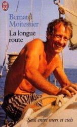 Dernières parutions dans J'ai lu Document, La longue route. Seul entre mers et ciels