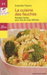 Dernières parutions dans Librio Cuisine, La cuisine des fauchés. Recettes faciles pour fins de mois difficiles