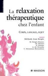 Dernières parutions dans Psychologie, La relaxation thérapeutique chez l'enfant