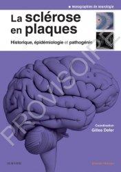 Dernières parutions sur Neurologie, La sclérose en plaques - Historique, épidémiologie et pathogénie
