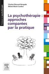 Dernières parutions dans Pratiques en psychothérapie, La psychothérapie : approches comparées par la pratique