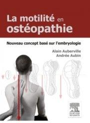 Dernières parutions sur Théories et concepts, La motilité en ostéopathie