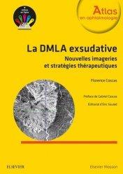 Souvent acheté avec Ophtalmologie 2017, le La DMLA exsudative