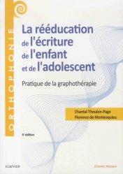 Dernières parutions dans Orthophonie, La rééducation de l'écriture de l'enfant et de l'adolescent