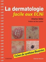 Dernières parutions sur Dermatologie ECN / iECN, La dermatologie facile aux ECNi