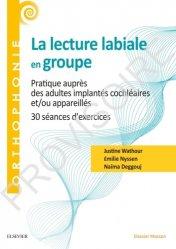 Dernières parutions dans Orthophonie, La lecture labiale en groupe