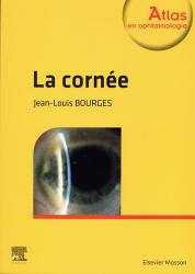 Dernières parutions dans Atlas en ophtalmologie, La cornée