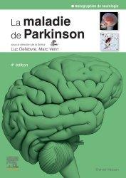 Dernières parutions sur Neurologie, La maladie de Parkinson