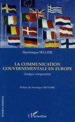 Dernières parutions dans Inter-National, La communication gouvernementale en Europe. Analyse comparative