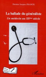 Dernières parutions dans Éthique médicale, La ballade du généraliste