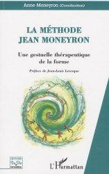 Dernières parutions dans Histoire de vie et formation, La méthode Jean Moneyron
