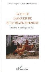 Dernières parutions sur Élevage des volailles, La poule, l'aviculture et le développement