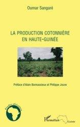 Dernières parutions dans Études africaines, La production cotonière en Haute-Guinée