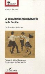 Dernières parutions dans Sexualité humaine, La consultation transculturelle de la famille. Les frontières de la cure
