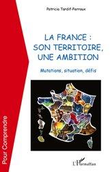 Dernières parutions dans Pour comprendre, La France : son territoire, une ambition