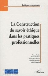 Dernières parutions dans Ethique en contextes, La construction du savoir éthique dans les pratiques professionnelles