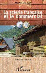 Souvent acheté avec Guide de rédaction scientifique, le La scierie française et le commercial