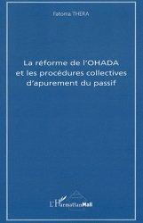 Dernières parutions sur Recouvrement des créances, La réforme de l'OHADA et les procédures collectives d'apurement du passif