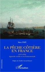 Dernières parutions dans Inter-National, La pêche côtière en France (1715-1850). Approche sociale et environnementale