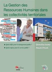 Dernières parutions dans Territoriale, La Gestion des Ressources Humaines dans les collectivités territoriales. Quels défis pour le management public ? Quels enjeux pour le service public ?