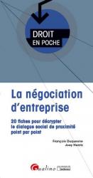 Dernières parutions dans Droit en poche, La négociation d'entreprise. 20 fiches pour décrypter le dialogue social de proximité point par point