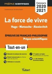 Dernières parutions sur Prépas - Écoles d'ingénieurs, La force de vivre, Hugo - Nietzsche - Alexievitch