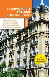 Dernières parutions sur Copropriété, La copropriété pratique en 300 questions. 13e édition
