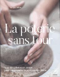 Dernières parutions sur Poterie - Sculpture, La poterie sans tour