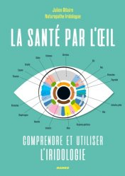 Dernières parutions dans Bien-être, La sante par l'oeil : comprendre et utiliser l'iridologie https://fr.calameo.com/read/005884018512581343cc0