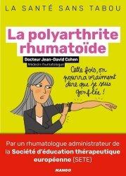 Dernières parutions dans La santé sans tabou, La polyarthrite rhumatoïde