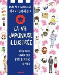 Dernières parutions sur Guides Japon, La vie au Japon illustrée