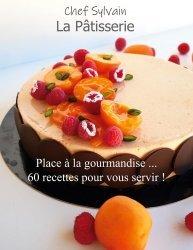 Dernières parutions sur Cuisine et vins, La pâtisserie