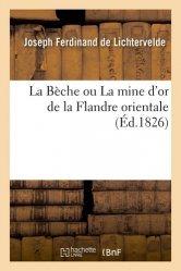 Dernières parutions sur Sciences de la Vie, La Bèche ou La mine d'or de la Flandre orientale