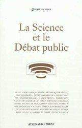 Dernières parutions dans Essais sciences, La Science et le Débat public