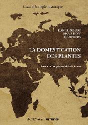 Dernières parutions dans Nature et Sociétés, La domestication des plantes