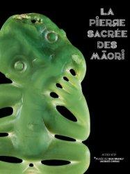 Dernières parutions sur Arts premiers et arts primitifs, La pierre sacrée des Maori