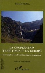 Dernières parutions dans Inter-National, La coopération territoriale en Europe. L'exemple de la frontière franco-espagnole https://fr.calameo.com/read/005370624e5ffd8627086
