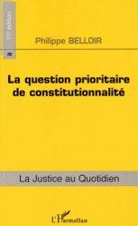 Dernières parutions dans La justice au quotidien, La question prioritaire de constitutionnalité