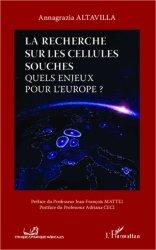 Dernières parutions dans Éthique et pratique médicales, La recherche sur les cellules souches