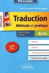 Dernières parutions dans Prêt-à-réviser, La traduction anglais B2/C1. Méthode et pratique, 120 fiches avec corrigés