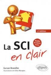 Dernières parutions sur Société civile immobilière, La SCI en clair. 2e édition