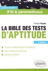 Nouvelle édition La bible des tests d'aptitude, concours ifsi et paramédicaux
