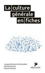 Dernières parutions dans Ellipses poche, La culture générale en fiches