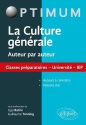 Dernières parutions dans Optimum, La culture générale auteur par auteur. Classes préparatoires, universités, IEP
