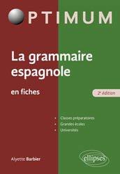 Dernières parutions sur Grammaire-Conjugaison-Orthographe, La grammaire espagnole en fiches
