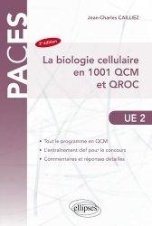 Dernières parutions dans PACES, La biologie cellulaire en 1001 QCM et QROC