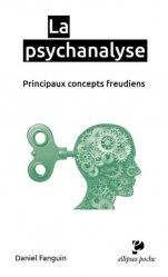 Dernières parutions dans Ellipses poche, La psychanalyse