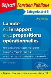 Dernières parutions dans Objectif Fonction Publique, La note ou le rapport avec propositions. Catégories A et B, 2e édition