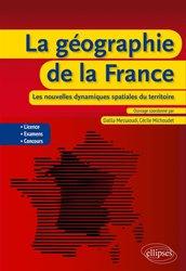 Dernières parutions sur Géographie de la France, La géographie de la France